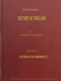 Cover of Ecclesiastical History of England, Volume 2—The Church of the Commonwealth