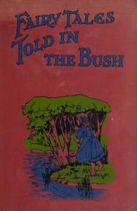 Fairy Tales Told in the Bush
