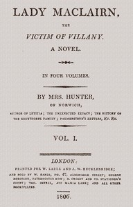 Lady Maclairn, the Victim of Villany: A Novel, Volume 1 (of 4)