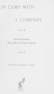 In Camp with L Company, Second Regiment New Jersey Volunteer Infantry