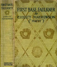 First Base Faulkner