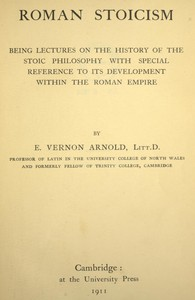 Cover of Roman Stoicismbeing lectures on the history of the Stoic philosophy with special reference to its development within the Roman Empire