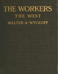 The Workers: An Experiment in Reality. The West