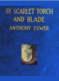 Cover of By Scarlet Torch and Blade