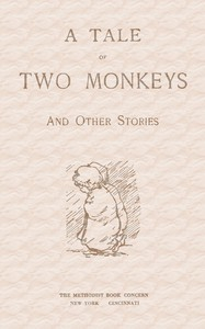 A Tale of Two Monkeys, and other stories