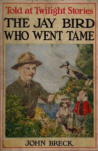 Cover of The Jay Bird Who Went Tame