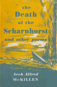 The Death of the Scharnhorst, and Other Poems