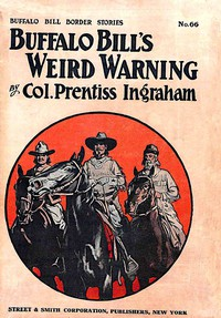 Cover of Buffalo Bill's Weird Warning; Or, Dauntless Dell's Rival