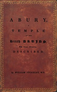 Cover of Abury, A Temple of the British Druids, With Some Others, Described
