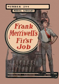 Cover of Frank Merriwell's First Job; Or, At the Foot of the Ladder