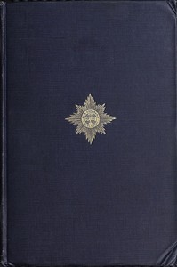 Cover of The Irish Guards in the Great War, Volume 1 (of 2). The First Battalion