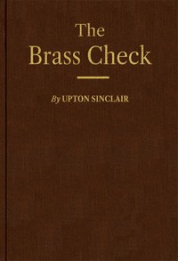 Cover of The Brass Check: A Study of American Journalism