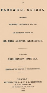 Cover of A Farewell Sermon delivered on Sunday, October 23, A.D. 1842, at the Parish Church of St. Mary Abbotts, Kensington