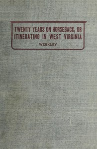 Cover of Twenty Years on Horseback; or, Itinerating in West Virginia