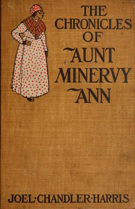 Cover of The Chronicles of Aunt Minervy Ann