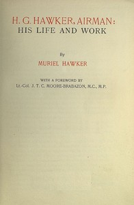 H. G. Hawker, airman: his life and work