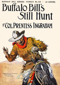 Buffalo Bill's Still Hunt; Or, The Robber of the Range