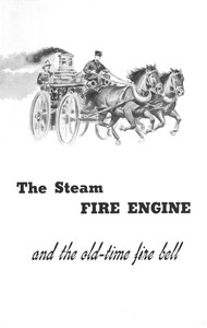 Cover of The Steam Fire Engine and the Old-time Fire Bell