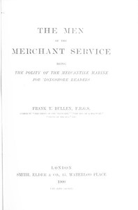 Cover of The Men of the Merchant ServiceBeing the polity of the mercantile marine for 'longshore readers