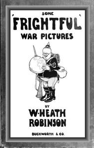 Some 'Frightful' War Pictures