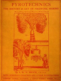 Cover of Pyrotechnics: The History and Art of Firework Making