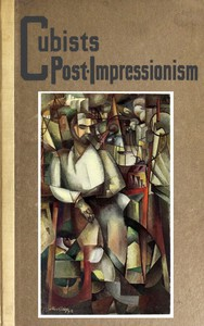 Cover of Cubists and Post-Impressionism