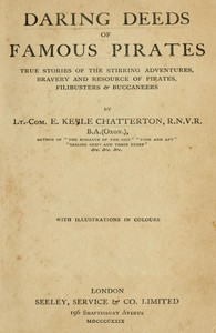 Cover of Daring Deeds of Famous PiratesTrue stories of the stirring adventures, bravery and resource of pirates, filibusters & buccaneers