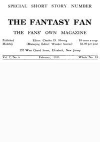 Cover of The Fantasy Fan, Volume 2, Number 6,  February 1935The Fan's Own Magazine
