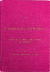 Cover of The Alhambra and the Kremlin: The South and the North of Europe