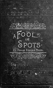 A Fool in Spots