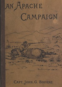 Cover of An Apache Campaign in the Sierra MadreAn Account of the Expedition in Pursuit of the Hostile Chiricahua Apaches in the Spring of 1883