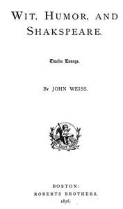Wit, Humor, and Shakspeare: Twelve Essays