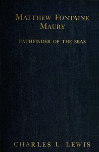 Cover of Matthew Fontaine Maury, the Pathfinder of the Seas