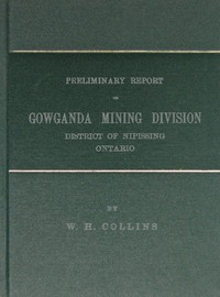 Cover of Preliminary Report on Gowganda Mining Division District of Nipissing Ontario