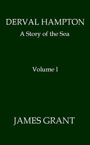 Cover of Derval Hampton: A Story of the Sea, Volume 1 (of 2)