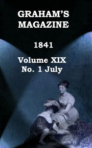 Cover of Graham's Magazine, Vol. XIX, No. 1, July 1841