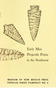 Early Man Projectile Points in the Southwest