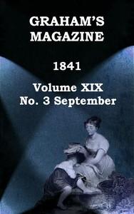 Cover of Graham's Magazine, Vol. XIX, No. 3, September 1841