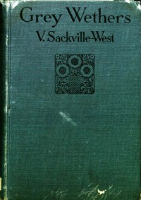 Grey Wethers: A Romantic Novel