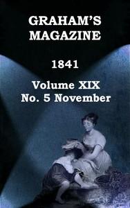 Cover of Graham's Magazine, Vol. XIX, No. 5, November 1841
