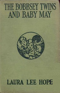 Cover of The Bobbsey Twins and Baby May
