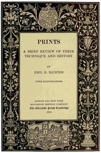 Cover of Prints: A Brief Review of Their Technique and History