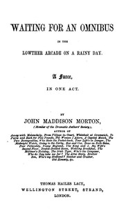 Cover of Waiting for an Omnibus in the Lowther Arcade on a Rainy Day: A Farce, in One Act