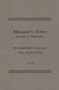 Cover of Massasoit's Town Sowams in Pokanoket, Its History Legends and Traditions