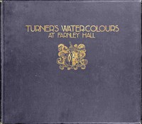 Turner's Water-Colours at Farnley Hall