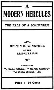 """A Modern Hercules,"" the Tale of a Sculptress"