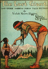 The Lost Giant, and Other American Indian Tales Retold