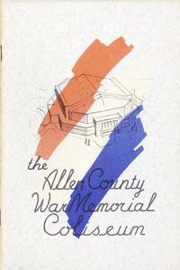 Cover of The Allen County War Memorial Coliseum