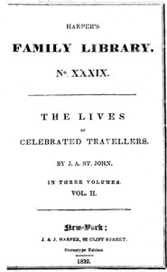 Cover of The Lives of Celebrated Travellers, Vol. 2 (of 3)
