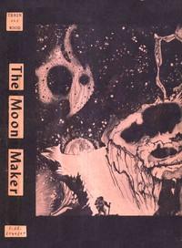 The Moon Maker